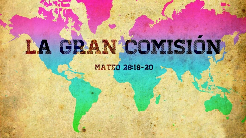 La Gran Comisión